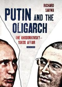 Putin and the Oligarchs