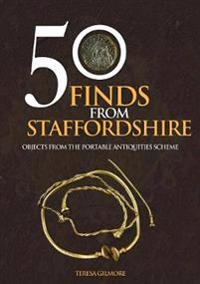 50 Finds from Staffordshire