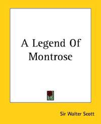 A Legend Of Montrose