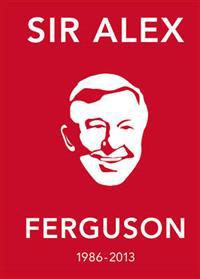 Alex ferguson quote book - the greatest manager in his own words