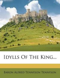 Idylls Of The King...