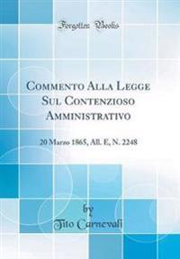 Commento Alla Legge Sul Contenzioso Amministrativo