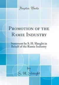 Promotion of the Ramie Industry