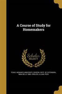 COURSE OF STUDY FOR HOMEMAKERS