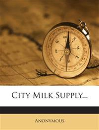 City Milk Supply...