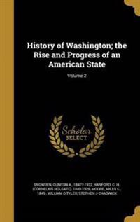 HIST OF WASHINGTON THE RISE &