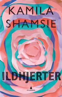 Ildhjerter - Kamila Shamsie | Ridgeroadrun.org