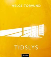 Tidslys - Helge Torvund | Inprintwriters.org