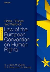 Harris, O'boyle, and Warbrick Law of the European Convention on Human Rights