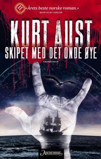 Skipet med det onde øye - Kurt Aust pdf epub