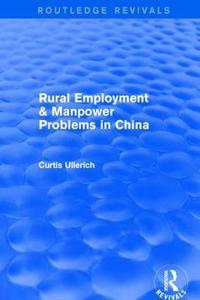 Rural Employment & Manpower Problems in China