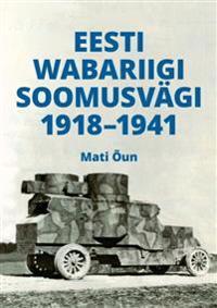Eesti wabariigi soomusvägi 1918?1941