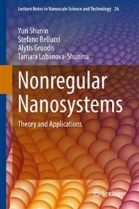 Nonregular Nanosystems