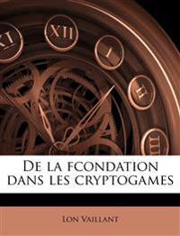 De la fcondation dans les cryptogames
