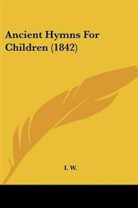 Ancient Hymns for Children