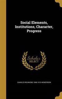 SOCIAL ELEMENTS INSTITUTIONS C
