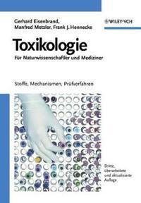 Toxikologie Für Naturwissenschaftler Und Mediziner