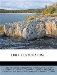Liber Custumarum...