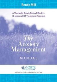 The Anxiety Management Manual