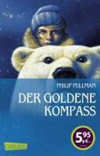 Pullman, P: His Dark Materials: Der Goldene Kompass