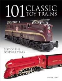101 Classic Toy Trains