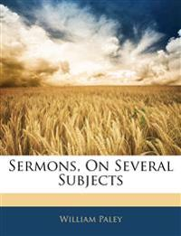 Sermons, On Several Subjects