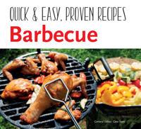 Barbecue: Quick & Easy, Proven Recipes
