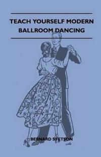 Teach Yourself Modern Ballroom Dancing