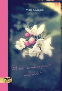 Missä omenapuut kukkivat