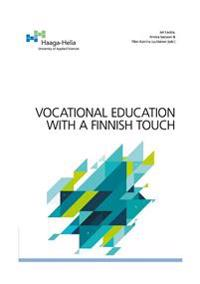 Vocational Education with a Finnish touch