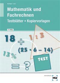 Testblätter/Kopiervorlagen Mathematik und Fachrechnen