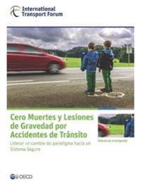 Cero Muertes y Lesiones de Gravedad Por Accidentes de Transito