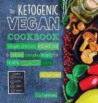 The Ketogenic Vegan Cookbook