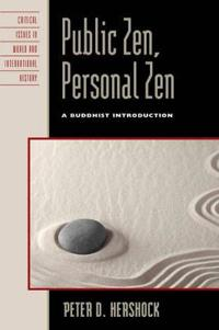 Public Zen, Personal Zen