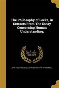 PHILOSOPHY OF LOCKE IN EXTRACT