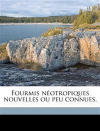 Fourmis néotropiques nouvelles ou peu connues.