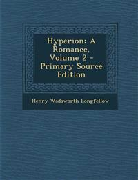Hyperion: A Romance, Volume 2