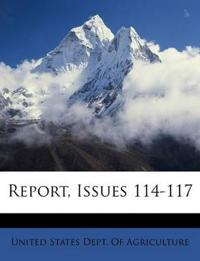 Report, Issues 114-117