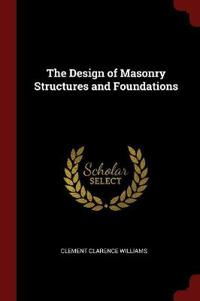 The Design of Masonry Structures and Foundations