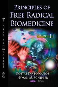 Principles of Free Radical Biomedicine