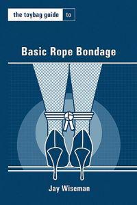 Toybag Guide To Basic Rope Bondage