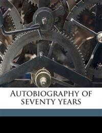 Autobiography of seventy years Volume 2