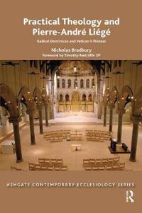 Practical Theology and Pierre-André Liégé