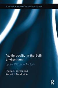 Multimodality in the Built Environment