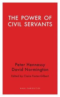 The Power of Civil Servants