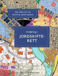 Innføring i jordskifterett - Øystein Jakob Bjerva, Per Kåre Sky   Ridgeroadrun.org