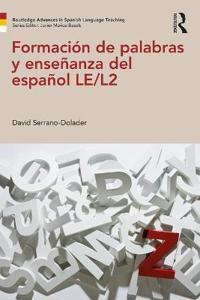 Formacion de palabras y ensenanza del espanol LE/L2