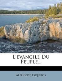L'evangile Du Peuple...