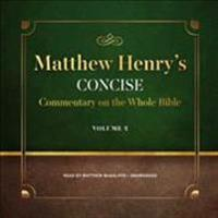 Matthew Henry's Concise Commentary on the Whole Bible, Vol. 2: Jeremiah-Revelation