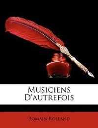 Musiciens D'Autrefois